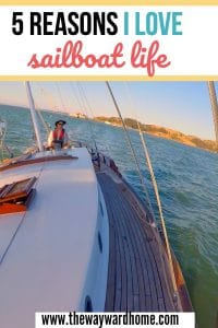 5 reasons why I love living on a sailboat full time