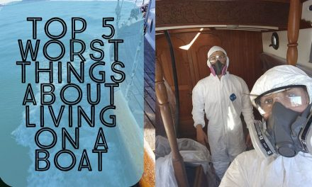 Top 5 worst things about living on a sailboat