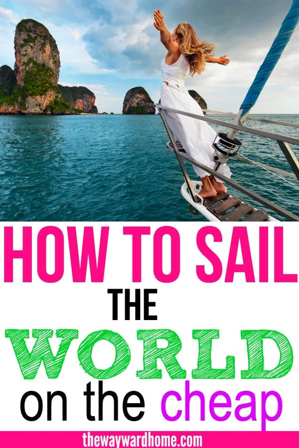 Sail the world on the Cheap