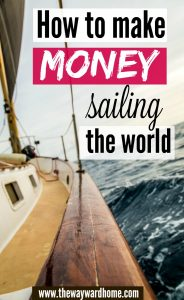 how to make money sailing the world