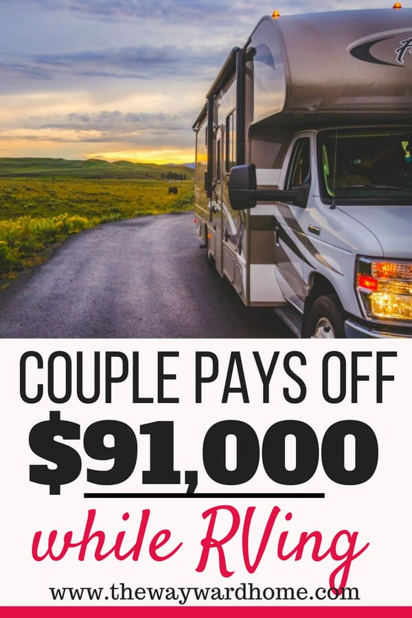 Couple pays off 91,000 in debt while living in an RV