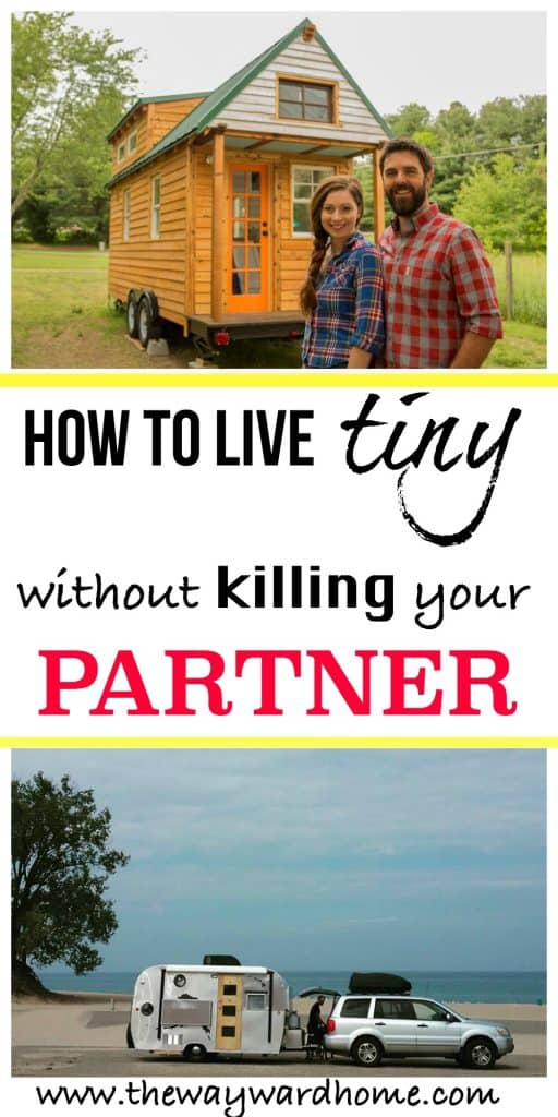 How to live tiny without killing your partner