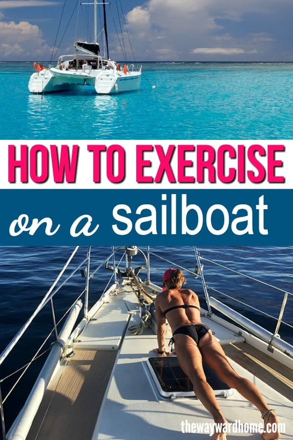 How to exercise on a sailboat