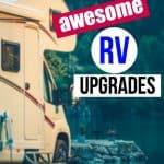 Check out these RV upgrades to make your life on the road even easier