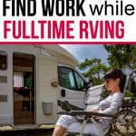 6 ways to find work while full time RVing