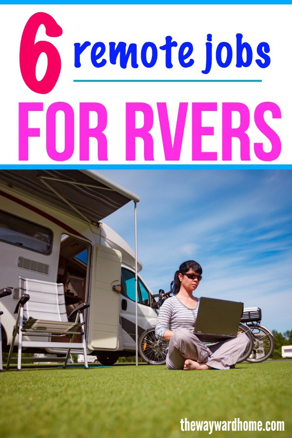 6 remote jobs for van lifers, RVers and sailors