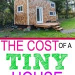The cost of a tiny house