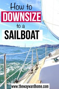 How to downsize onto a liveaboard sailboat