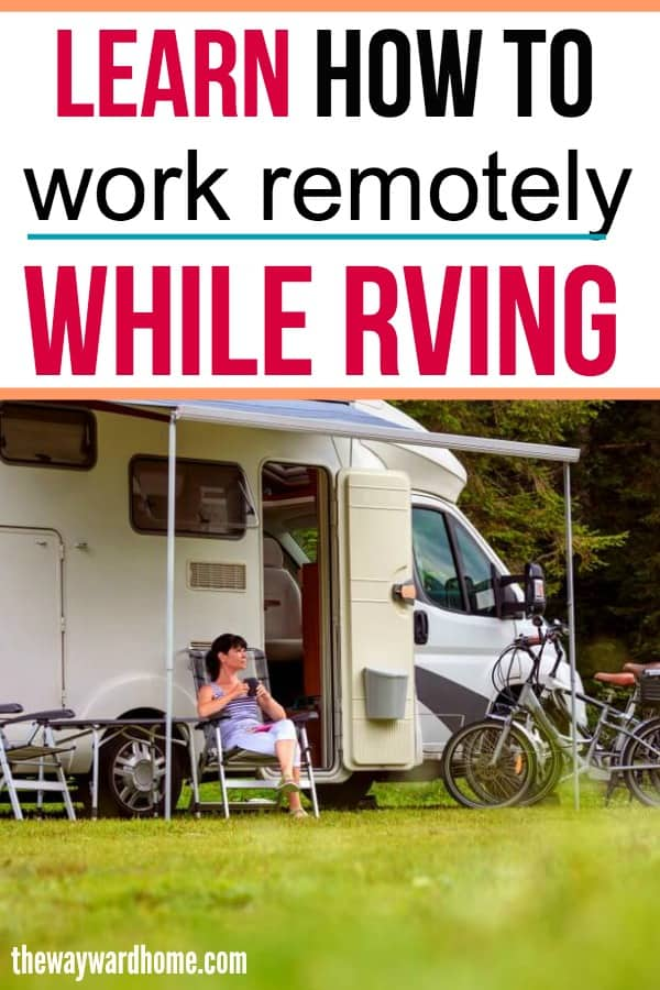 Learn how to work remotely while full time RVing