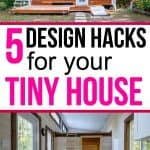 Design Hacks for a tiny house