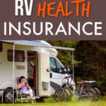 RV health insurance: Getting covered on the road