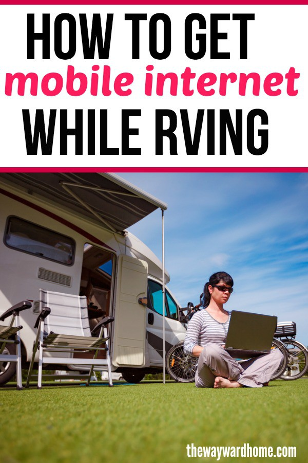 The best ways to get mobile internet while RVing