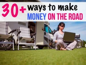 30+ ways to make money while living in a campervan or an RV