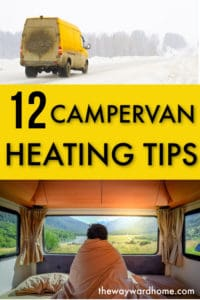 12 CAMPERVAN HEATING TIPS