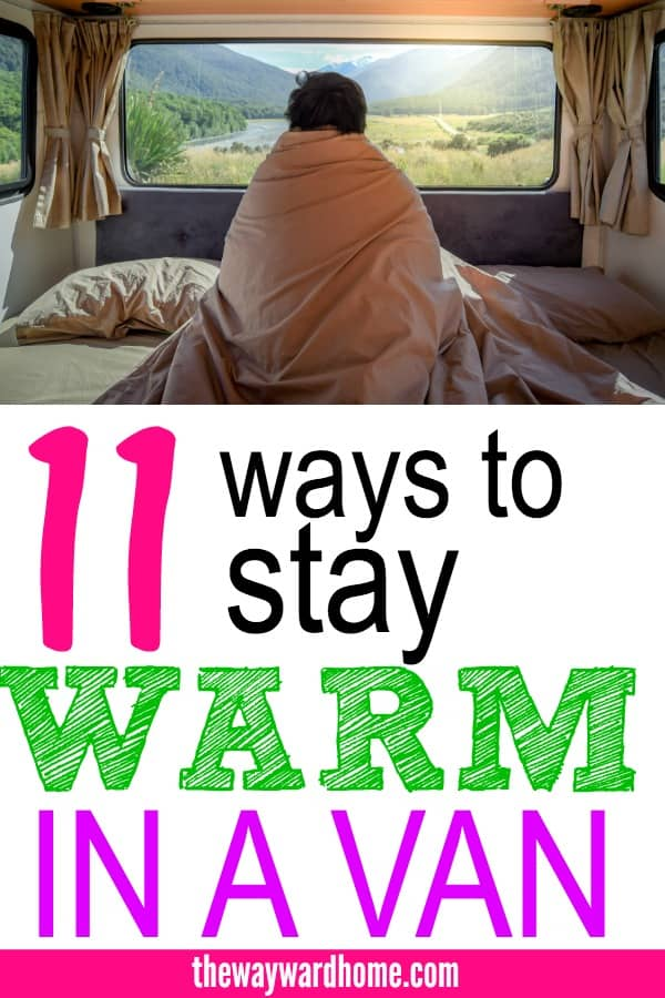 11 ways to stay warm in a campervan