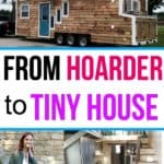 Hoarder moves into tiny house on wheels