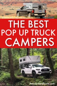 Why pop-up truck campers rock (and the best ones to buy