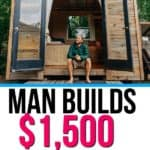 man builds tiny house and forages own food