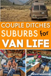 Van Life couple ditches suburb to live in a conversion van