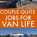 THIS COUPLE QUIT THEIR JOBS TO LIVE THE VAN LIFE