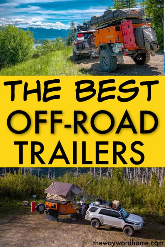 THE BEST OFF ROAD CAMPER TRAILERS