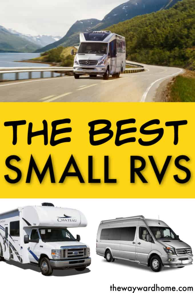 THE BEST SMALL RVS FOR LIVING IN