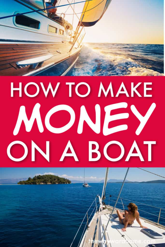 how to make money on a sailboat
