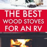 THE BEST RV WOOD STOVE FOR A COLD WINTER