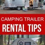 Camping trailer rental tips
