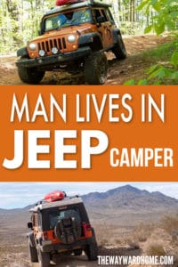 LIVING IN A JEEP WRANGLER CAMPER