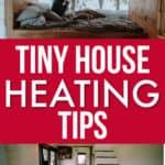 Tiny House Heating Tips
