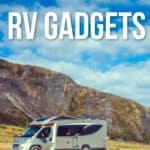 39 RV Gadgets and Gizmos for an awesome trip